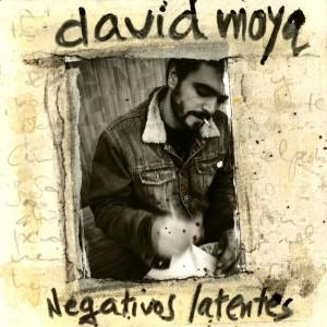 """Portada del disco """"Negativos latentes"""" de David Moya"""